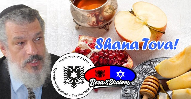 Rosh Hashana, Rabbi of Albania and Besa & Shalom wish the Jewish New Year