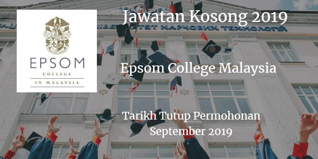 Jawatan Kosong Epsom College Malaysia September 2019