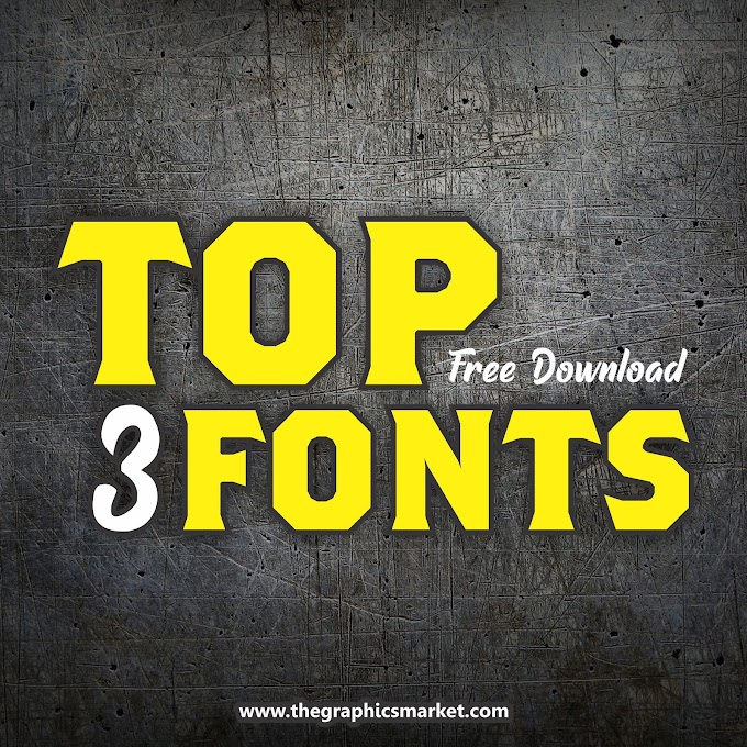 Top Three Fonts for 2020 | Free Download