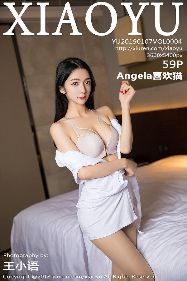 [XIAOYU画语界] 2019.01.07 Vol.004 Angela喜欢猫 [59+1P201M]