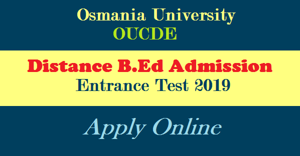 Osmania University launched Distance B.Ed course from 2019 for the Teachers working in Government and Private Schools with TTC D.Ed Qualifications. OU Distance B.Ed Admission Entrance Exam Notification Released by Osmania University Centre for Distance Education oucde. Golden opportunity to the teachers who are working in Govt / Pvt Schools with low professional qualifications and willing to upgrade their Professional and Educational Qualifications. Osmania University B.Ed Distance course introduced Online Registration Submit Online Application Form important dates Fee Details ou-osmania-distance-b.ed-admission-entrance-test-notification-apply-online-oucde.net-fee-dates-details
