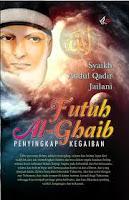 Kitab FUTUH AL GHAIB, Risalah Ke 1-5
