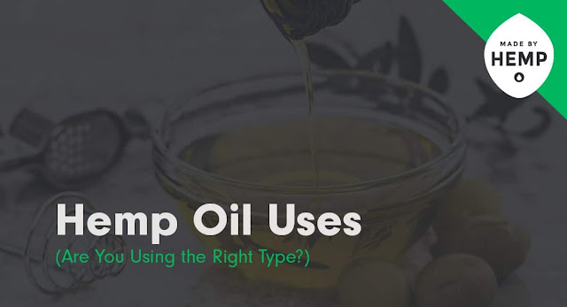 Hemp Oil Uses: The Complete Guide