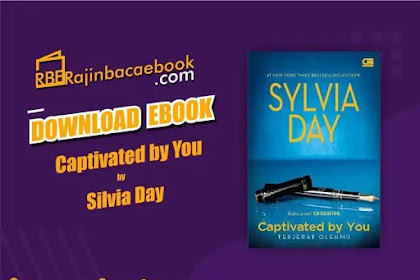 Download Novel Captivated by You (Crossfire #4) by Sylvia Day Pdf