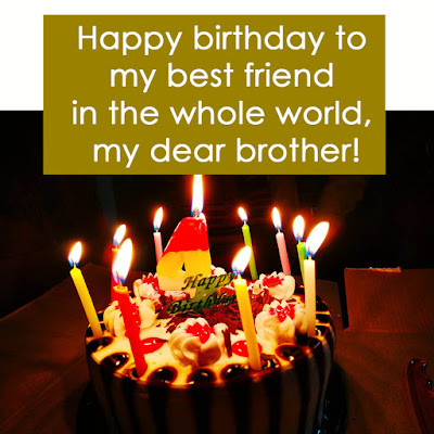 Wishes of Birthday for Brother - Happy Bday Bro!