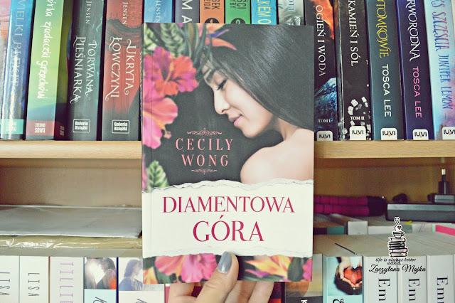 """Każda rodzina ma jakieś tajemnice – recenzja książki #248 – Cecily Wong """"Diamentowa góra"""""""