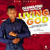 [AUDIO] Oluwafemi - Living God