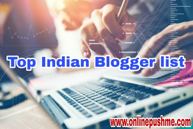 Top Indian blogger list in Online Push Me.