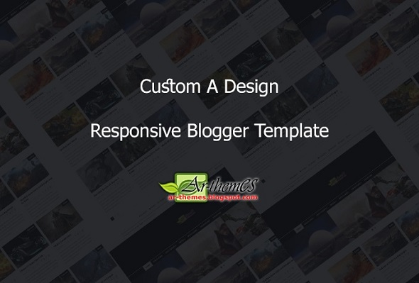 Custom A Responsive Blogger Template Preview