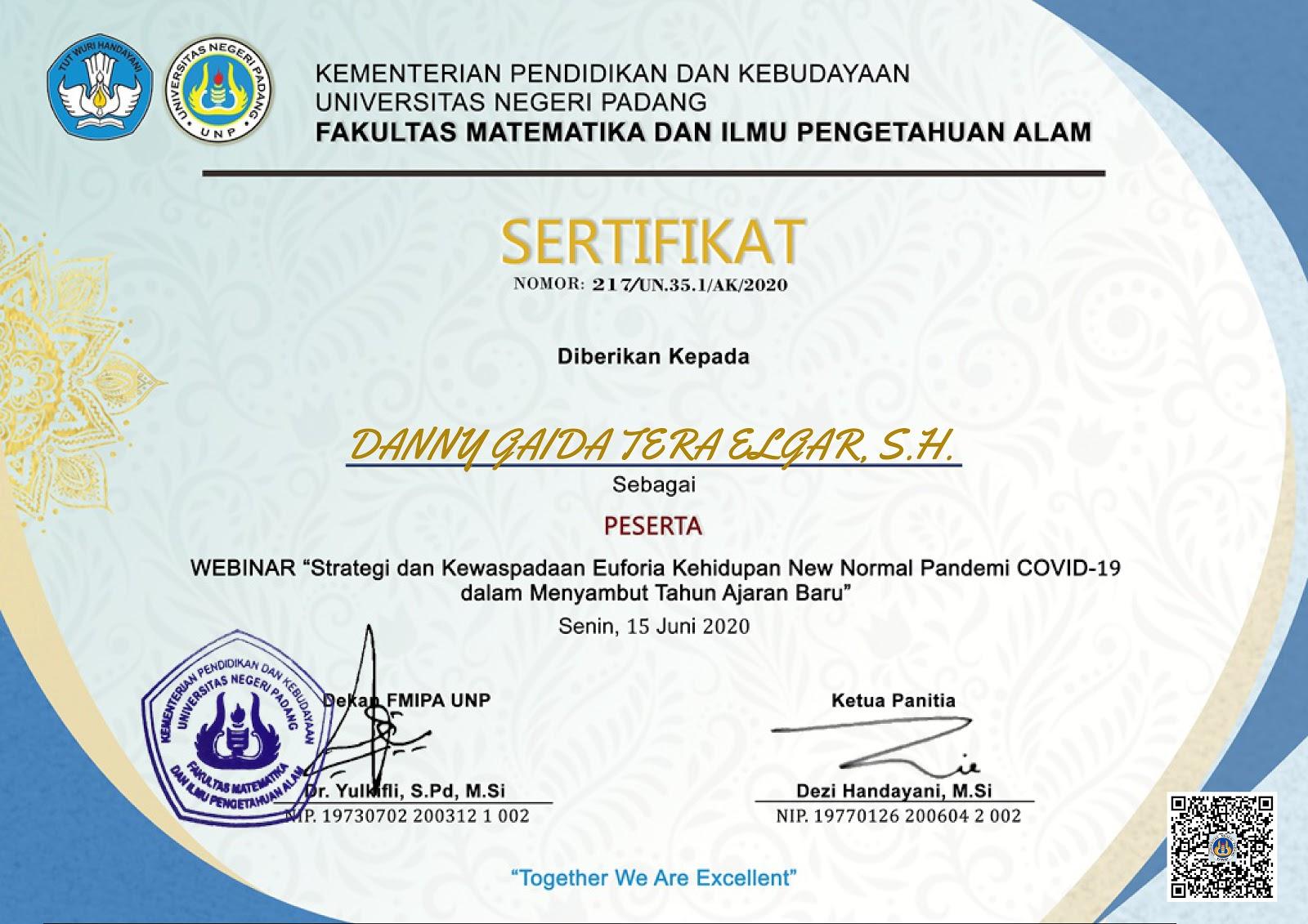 "Piagam Penghargaan Fakultas Matematika dan Ilmu Pengetahuan Alam (FMIPA) Universitas Negeri Padang (UNP) ""Strategi dan Kewaspadaan Euforia Kehidupan New Normal Pandemi COVID-19 dalam Menyambut Tahun Ajaran Baru"" | Senin, 15 Juni 2020"