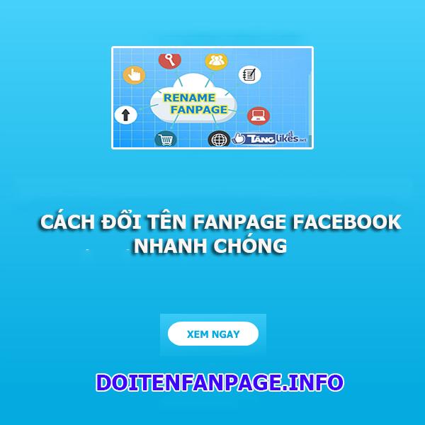 doi ten fanpage facebook nhanh chong