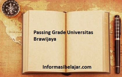 Passing Grade Universitas Brawijaya