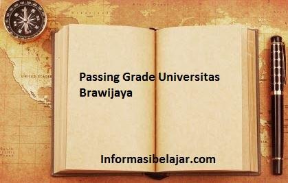 Passing Grade Universitas Brawijaya