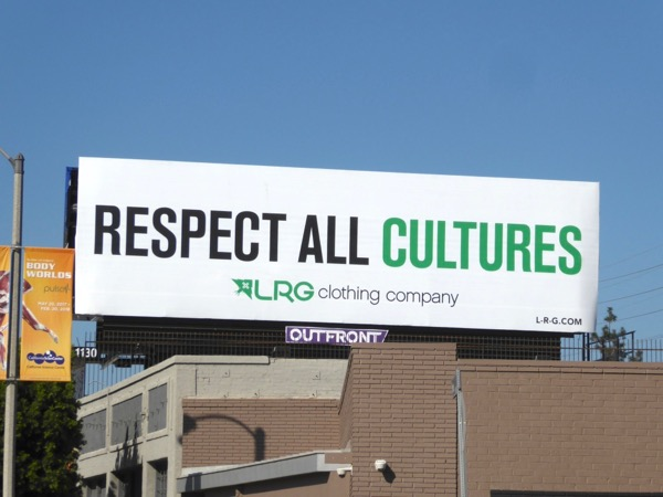 Respect all cultures LRG Clothing billboard