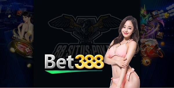 Bet388, Tempat Terbaik Untuk Daftar Situs Judi Slot Online