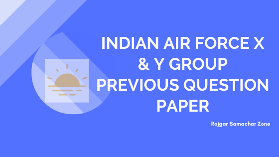 Indian Airforce X and Y model paper pdf