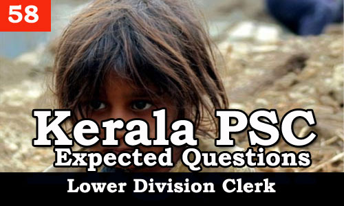 Kerala PSC - Expected/Model Questions for LD Clerk - 58