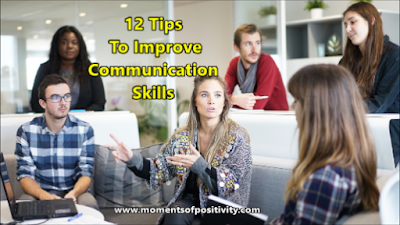 12 Tips To Improve Communication Skills