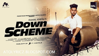 Kamal Khera - Down Scheme Lyrics