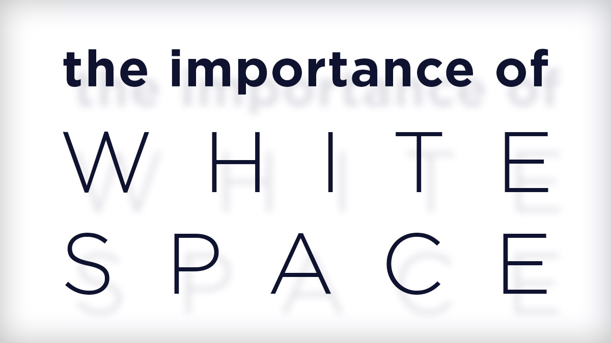The Importance Of White Space