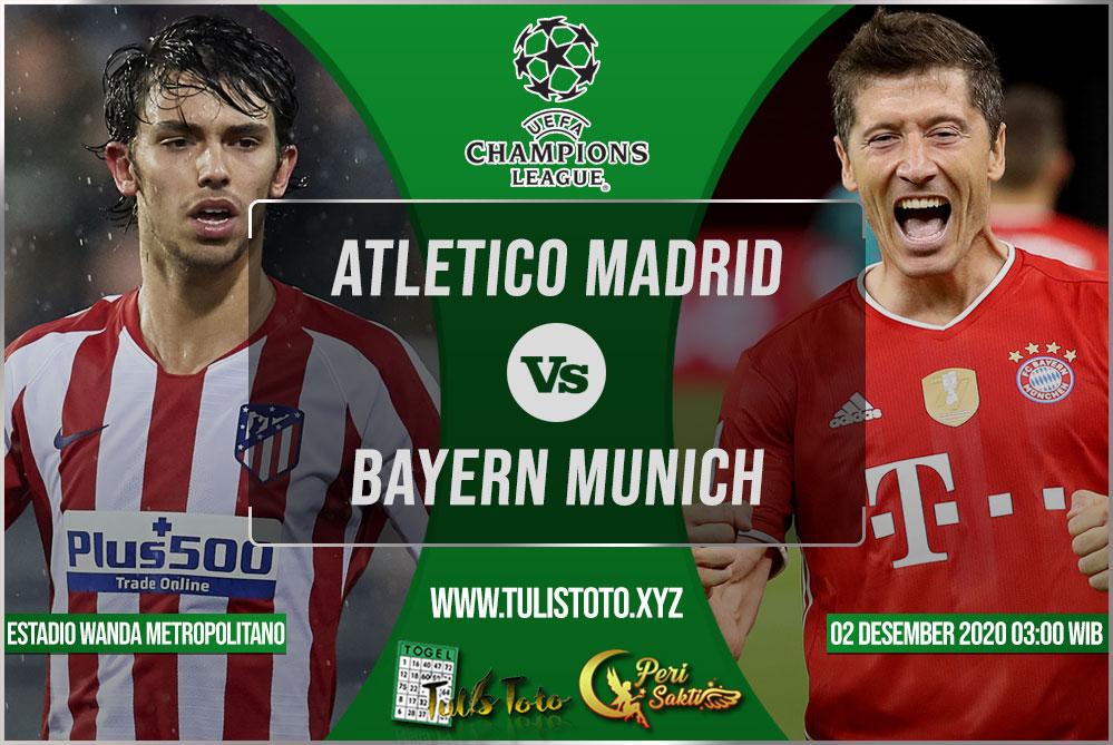 Prediksi Atletico Madrid vs Bayern Munich 02 Desember 2020