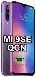 Xiaomi 9SE M1903F2G Qcn File For Imei Null Fix Download