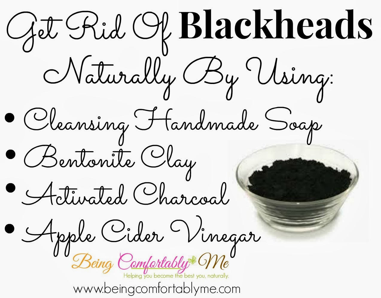 Being Comfortably Me: How To Get Rid Of Blackheads Naturally