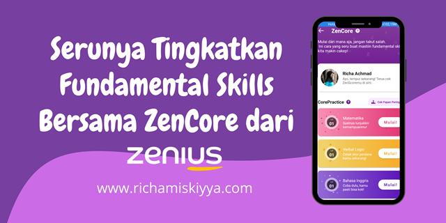 Tingkatkan Fundamental Skills Bersama ZenCore