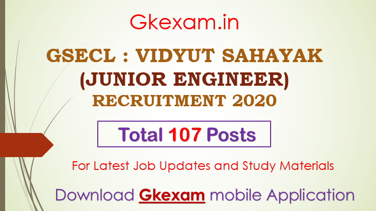 GSECL : VIDYUT SAHAYAK (JUNIOR ENGINEER) RECRUITMENT 2020