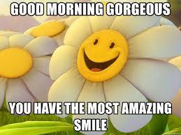 Smile Good Morning
