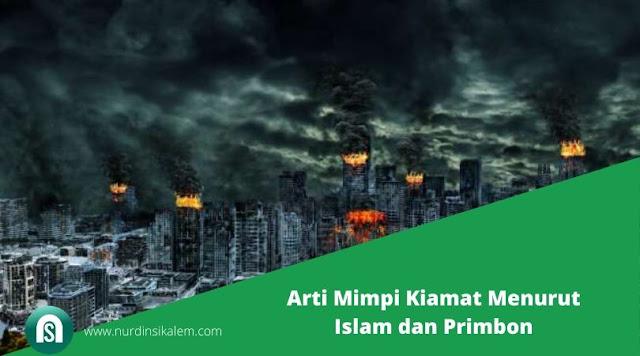 Arti Mimpi Kiamat Menurut Islam dan Primbon