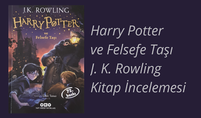 J. K. Rowling- Harry Potter ve Felsefe Taşı