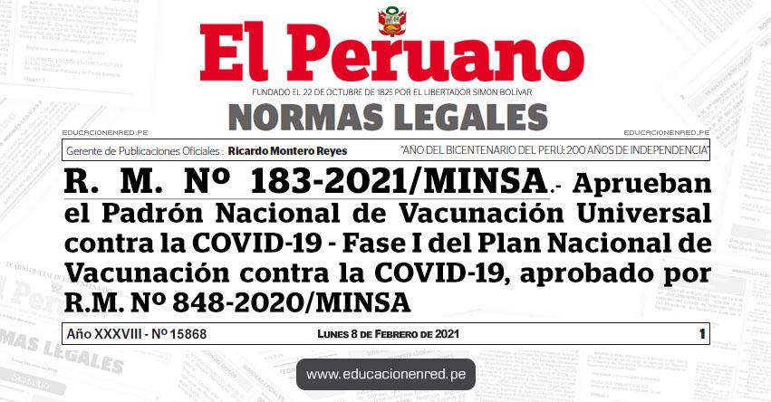 R. M. Nº 183-2021/MINSA.- Aprueban el Padrón Nacional de Vacunación Universal contra la COVID-19 - Fase I del Plan Nacional de Vacunación contra la COVID-19, aprobado por R.M. Nº 848-2020/MINSA