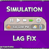 Simulation Lag Fix