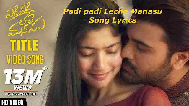 Padi Padi Leche Manasu Song Lyrics, పడి పడి లేచే మనసు తెలుగు సాహిత్యం