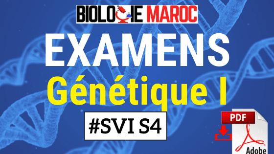 EXAMENS CORRIGÉES DE GÉNÉTIQUE S4 PDF TD - SVI SVT