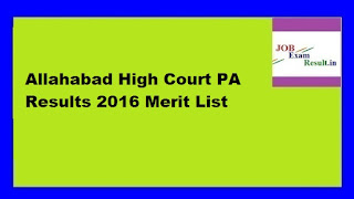 Allahabad High Court PA Results 2016 Merit List