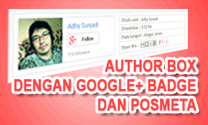 Author Box Dengan Google+ Badge Dan Postmeta