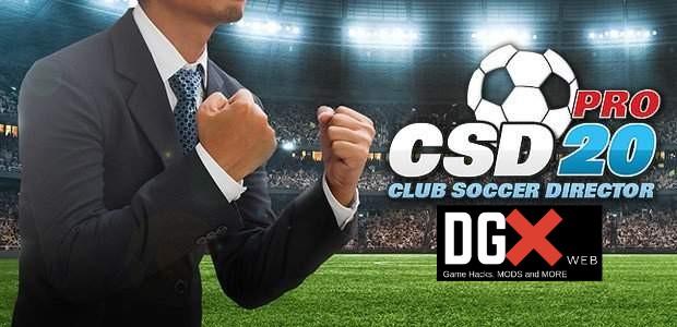 Club Soccer Director 2020 CSD MOD Dinero infinito v 1.0.21
