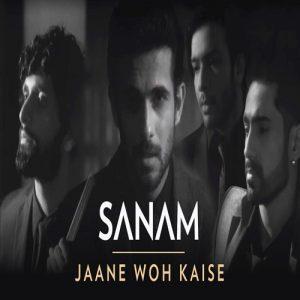 Jaane Woh Kaise – SANAM (2017)