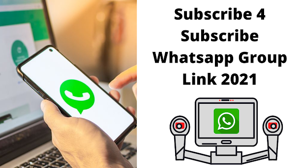 Subscribe 4 Subscribe Whatsapp Group Link 2021 Active