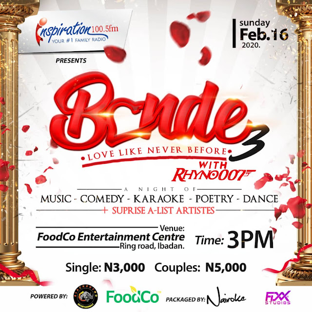 Bonde 3, Romantic Night Of Electrifying Unending Smiles with Rhyno007 - Inemac