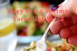Easy Pesto Shrimp Tortellini Salad