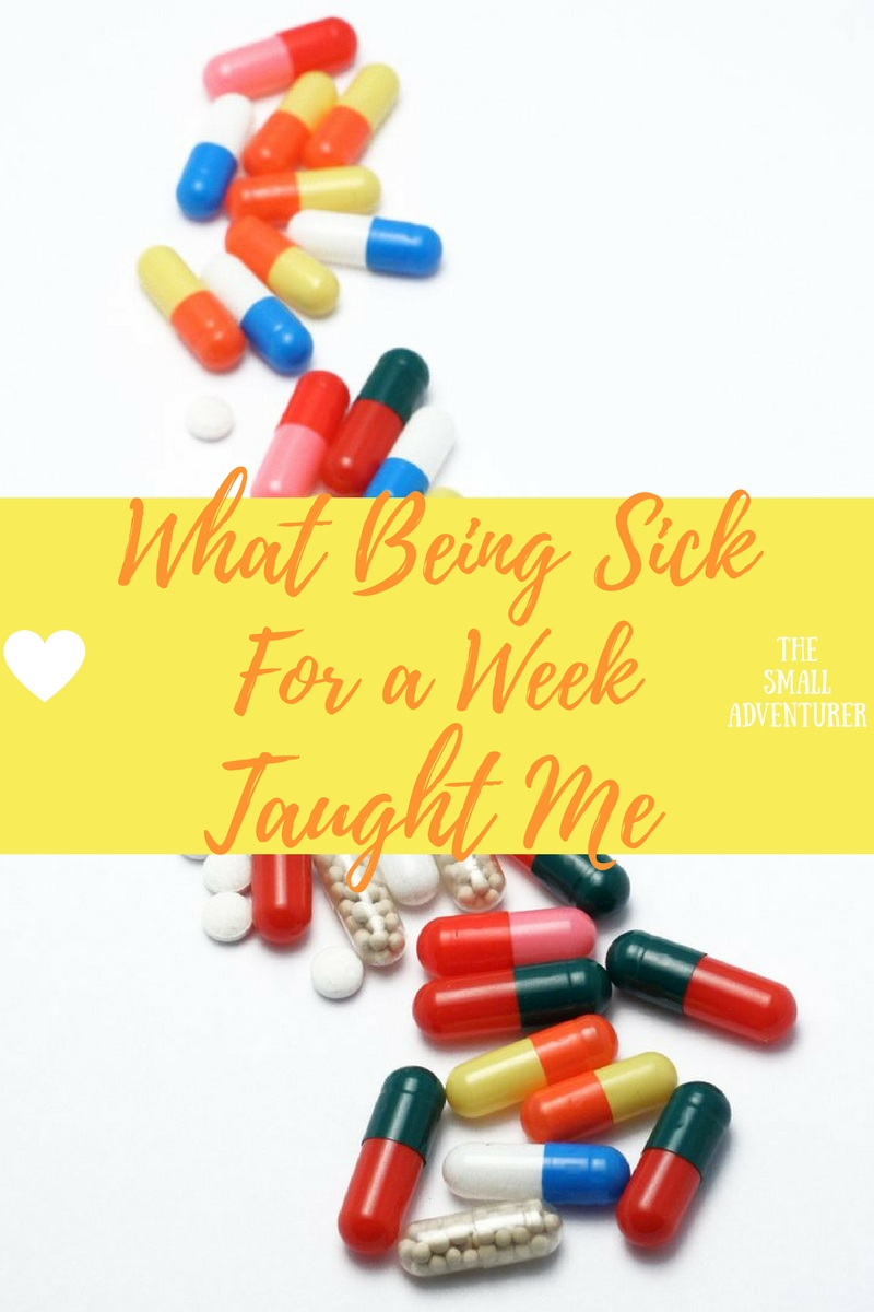 What Being Sick for a Week Taught Me