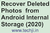 Recover Deleted Photos from Android Internal Storage (Mobile Recovery 2020)