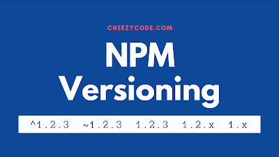 npm semantic versioning