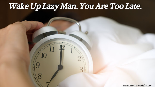 Lazy Status And Quotes