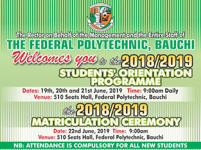 Fed Poly Bauchi Matriculation Ceremony Schedule 2018/19 | ND1 & HND1