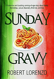 Sunday Gravy - a humorous coming-of-age story by Robert Lorenzo - book promotion companies