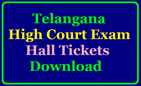 Telangana High Court Exam 2019 Hall Ticket Download/2019/10/telangana-high-court-exam-2019-hall-tickets-download-hc.ts.nic.in.html
